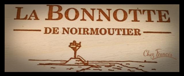 LA BONNOTTE DE NOIRMOUTIER